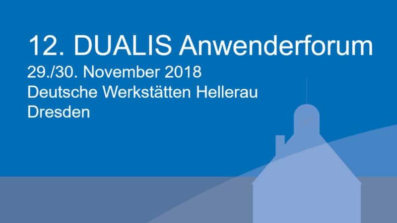 DUALIS lädt zum 12. Anwenderforum