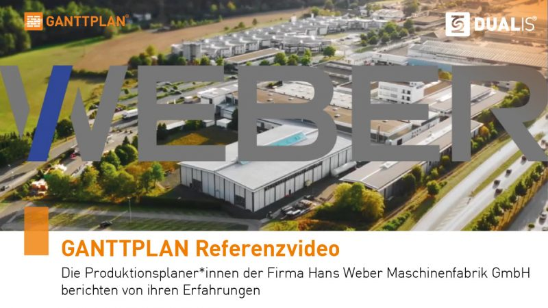 GANTTPLAN Referenzvideo der Firma Hans Weber Maschinenfabrik GmbH